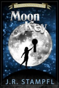 The Moon Key (Latch Adventure)