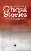 Black Country & Birmingham Ghost Stories