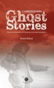 Cambridgeshire Ghost Stories