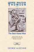 The Best-Hated Man