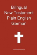 Bilingual New Testament, Plain English - German