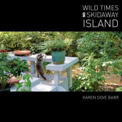 Wild Times on Skidaway Island