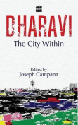 Dharavi : The City within