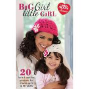 Coats & Clark Books Big Girl Little Girl