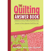Workman Publishing 406341 Storey Publishing-The Quilting Answer Book