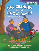 Rising Star Studios FFBHC002 Big Changes in the Crow Family Hardcover Book