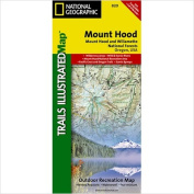 National Geographic Maps TI00000820 Mount Hood Mount Hood and Willamette National Forests Map