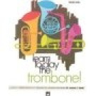 Alfred 00-736 Learn to Play Trombone Book 1 - Music Book