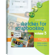 Scrapbook Generation 460576 Scrapbook Generation-Sketches For Scrapbooking Volume 3