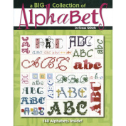 Leisure Arts 321128 Leisure Arts-A Big Collection Of Alphabets