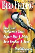 Enjoying Bird Feeding More - A Special Publication from Bird Watcher's Digest