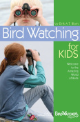 Bird Watcher s Digest BWD455 Bird Watching for Kids Book