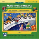 Alfred 00-14582 Music for Little Mozarts- CD 2-Disk Sets for Lesson and Discovery Books- Level 2 - Music Book