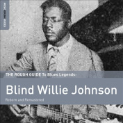 The Rough Guide to Blind Willie Johnson [Digipak]