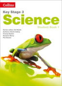Key Stage 3 Science - Student Book 1