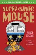 Super-Saver Mouse