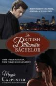The British Billionaire Bachelor