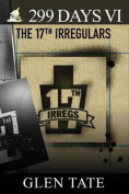 299 Days: The 17th Irregulars