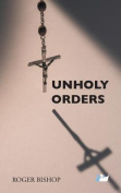 Unholy Orders