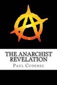 The Anarchist Revelation