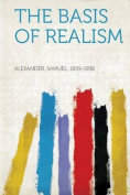 The Basis of Realism
