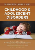 Childhood & Adolescent Disorders
