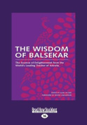 The Wisdom of Balsekar  [Large Print]