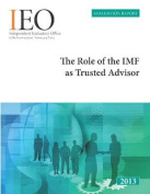The Role of IMF as Trusted Advisor