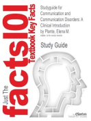 Studyguide for Communication and Communication Disorders