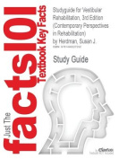 Studyguide for Vestibular Rehabilitation, 3rd Edition (Contemporary Perspectives in Rehabilitation) by Herdman, Susan J.