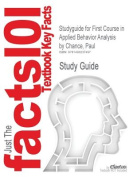 Studyguide for First Course in Applied Behavior Analysis by Chance, Paul