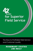 42 Rules for Superior Field Service