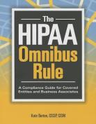 The HIPAA Omnibus Rule