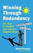 Winning Through Redundancy