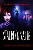 Stalking Sadie