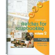 Scrapbook Generation 460536 Scrapbook Generation-Sketches For Scrapbooking Volume 2