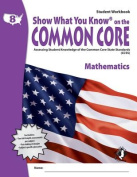Swyk on the Common Core Math Gr 8, Student Workbook