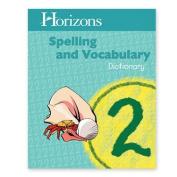 Alpha Omega Publications JSD020 Horizons Spelling Grd 2 Dictionary