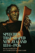 Speeches That Shaped New Zealand