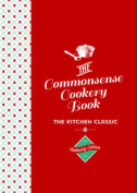 The Commonsense Cookery Book Centenary Edition