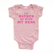I'd Rather Be With My Nana - Pink Design - Short Sleeve Baby Bodysuit