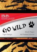 Go Wild A6 Journal - Tiger