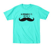 Someday I'll Grow A Moustache Toddler T-Shirt
