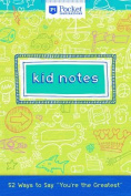 Kid Notes