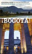!Bogota! [Spanish]