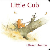 Little Cub (Little Cub) [Board book]