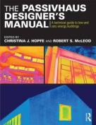 The Passivhaus Designer S Manual