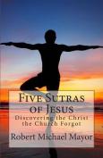 Five Sutras of Jesus
