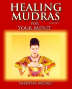 Healing Mudras for Your Mind