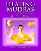 Healing Mudras for Your Body